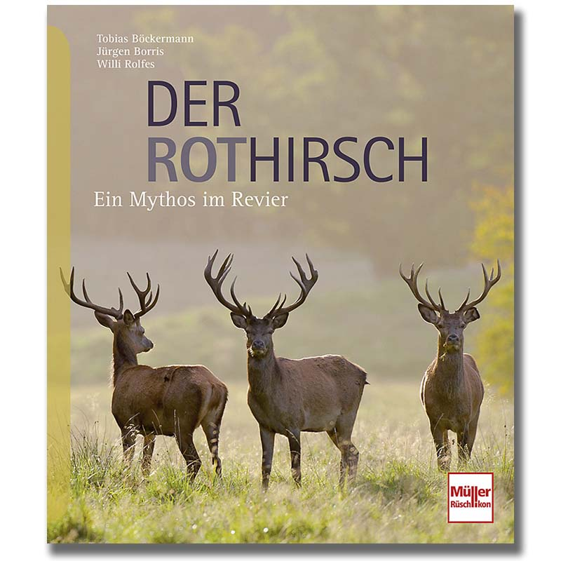 """Buch """"Der Rothirsch - ein Mythos im Revier"""""""